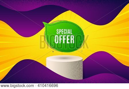 Special Offer Bubble Sticker. Background With Podium Platform. Discount Banner Shape. Sale Coupon Ch