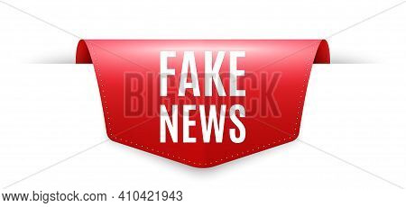 Fake News Symbol. Ribbon Label Tag. Media Newspaper Sign. Daily Information. Infographics Price Tag