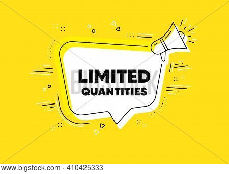 Limited Quantities Symbol. Megaphone Yellow Vector Banner. Special Offer Sign. Sale. Thought Speech