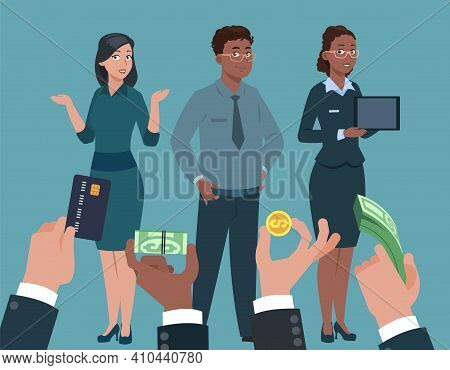 Popular Specialists. Hand With Money For Managers, Buy Professionals Skills. Employer Need High Leve