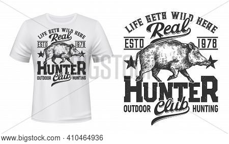 Tshirt Print With Wild Boar, Vector Mascot For Hunting Club, White Apparel Mockup With Sketch Wild P