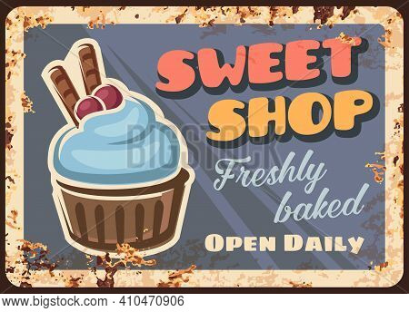 Sweet Cake, Pastry Shop Rusty Metal Plate. Freshly Baked Dessert, Cupcake With Blue Cream And Chocol