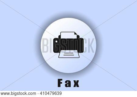 Fax Icon. Fax Logo. Printer Icon. User Interface Icon. White Web Button Neomorphism