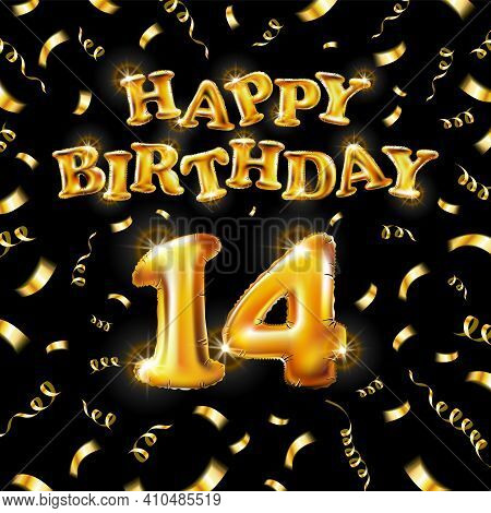 14 Happy Birthday Message Made Of Golden Inflatable Balloon Fourteen Letters Isolated On Black Backg