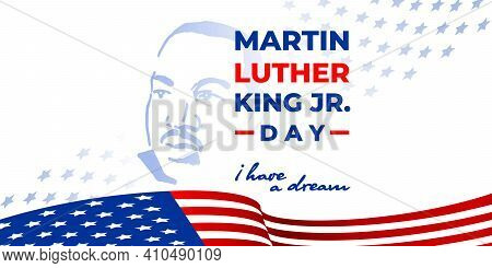 Martin Luther King Jr. Day. Vector Banner, Poster, Card For Web, Social Media, Networks With Text Ma