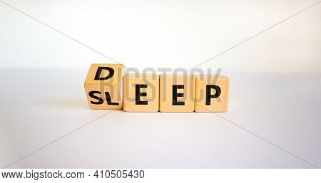 Sleep Deep Symbol. Turned A Wooden Cube With Words Sleep Deep. Beautiful White Background, Copy Spac