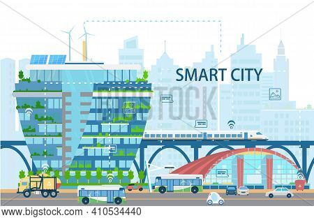 Smart City Landscape With Modern Buildings, Bullet Train, Electro Buses And Cars, Sunbatteries, Netw