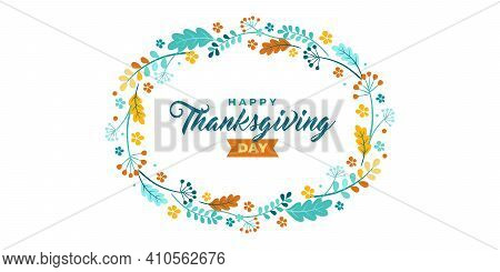 Happy Thanksgiving Card. Vector Banner, Greeting Card With The Text Of Happy Thanksgiving. Vignette,