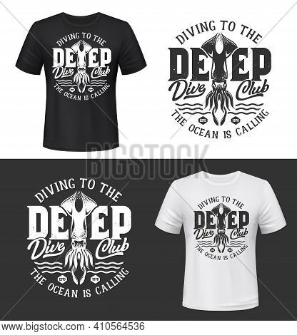 Squid Ocean Animal T-shirt Print Mockup Of Vector Scuba Diving Sport Club Custom Apparel. Underwater