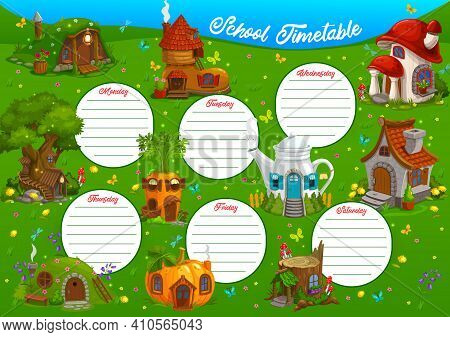 School Timetable Vector Template Of Education Lesson Schedule With Fairy Houses Of Forest Gnome, Elf