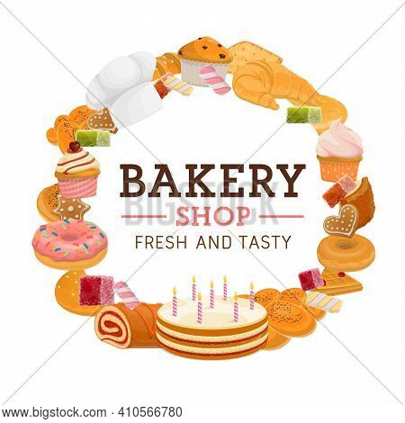 Bakery Shop Desserts Cartoon Vector Round Banner. Holiday Cake, Donut And Croissant, Gingerbread Coo