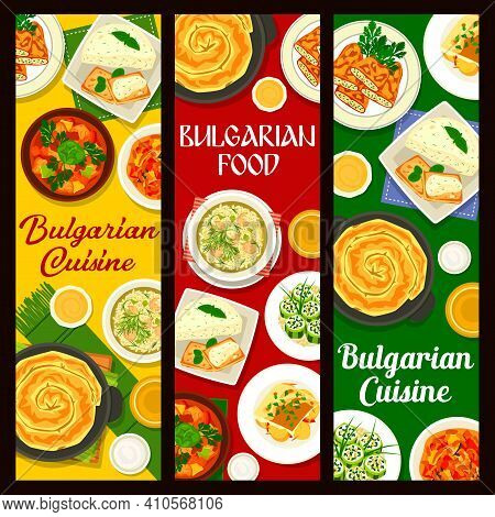 Bulgarian Cuisine Food Vector Banners Of Restaurant Menu. Vegetable Meat Stew, Fish Casserole And Br