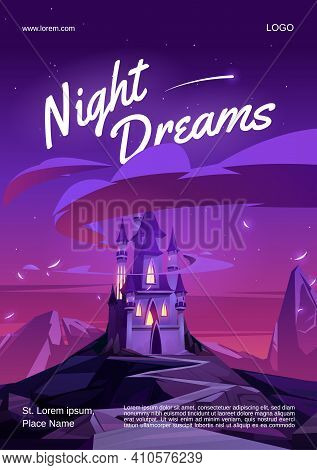 Night Dreams Cartoon Poster With Magic Castle With Glow Windows On Mountain Top At Nighttime. Fairyt