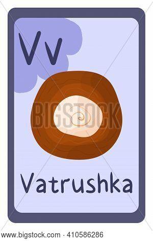 Colorful Abc Education Flash Card, Letter V - Vatrushka, Ukrainian National Food. Alphabet Vector Il