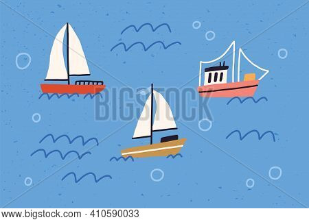 Cute Yachts, Boats And Ships With Sails Floating In Sea Or Ocean. Baby Sailboats In Water. Colored F