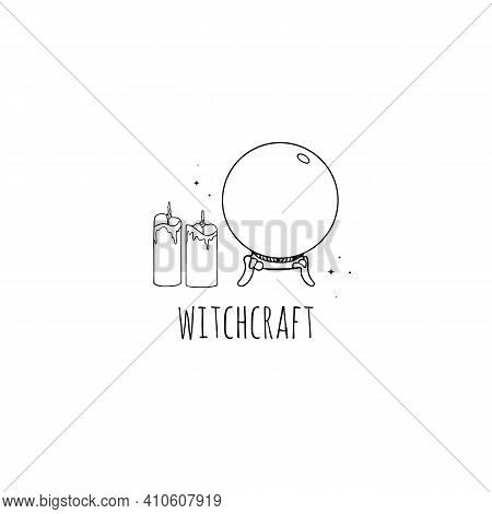 Witchcraft Logo. Magic Crystal Ball For Divination. A Magic Prediction Ball With Magic Candles And T