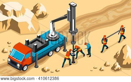 Drilling Workers Engineers Operating Truck Mounted Rig Heavy Machinery To Drill Into Rock Isometric