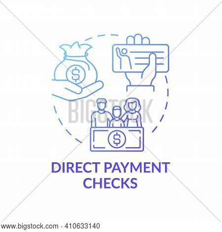 Direct Payment Checks Concept Icon. Paychecks And Tax Refunds Idea Thin Line Illustration. Method Of