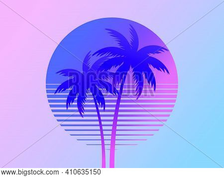 Two Palm Trees On A Sunset 80s Retro Sci-fi Style. Summer Time. Futuristic Sun Retro Wave. Design Fo