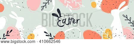 Happy Easter Banner. Trendy Easter Design With Typography, Hand Painted Strokes And Dots, Eggs And B