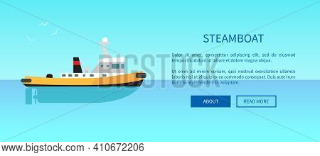 Steamboat With Black Chimney On Calm Water Surface Vector Illustration. Retro Vessel Out In Sea. Web