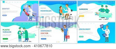Set Of Landing Pages About Doctors Work With Equipment And Instruments. Medical Services Concept. Pa