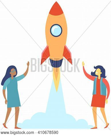Rocket Ship In Flat Style Flies Up. Happy Women Follow Ship, Wave Hand. Project Start Up And Develop