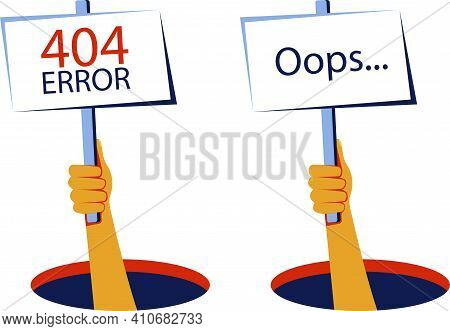 Oops ... 404 Error Website Template. Human Hand Shows From Hole A Message About 404 Error. Page Not