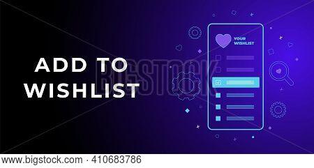 Add To Wishlist Vector Horizontal Banner Concept. Dark Ultra Violet Neon Glowing Thin Icon Illustrat