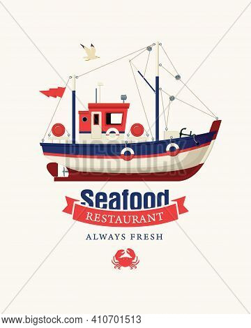 Vector Banner Or Menu For A Seafood Restaurant With A Ship. Decorative Vector Illustration Of A Colo