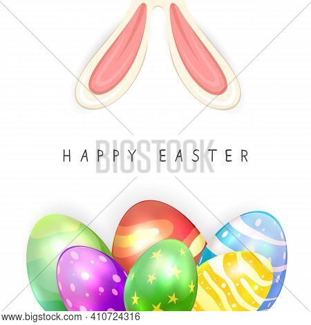 Lettering Happy Easter With Colorful Easter Eggs And Rabbit Ears Isolated On White Background. Illus