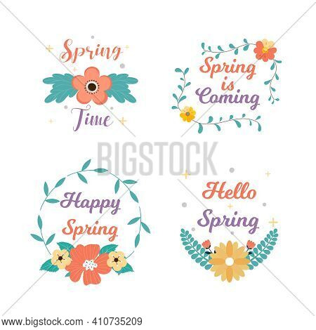 Spring Time Badge And Label Collection. Hello Spring. Spring Is Coming. Hand Drawn. Greeting Card. V