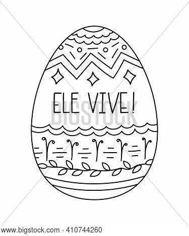 Ele Vive - He Lives Easter Phrase In Portuguese.