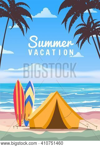 Tourist Tent Camping On The Tropical Beach, Surfboards, Palms. Summer Vacation Coastline Beach Sea,