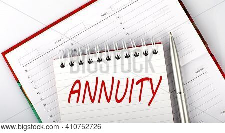 Annuity Text On The Notebook On The Diary,business