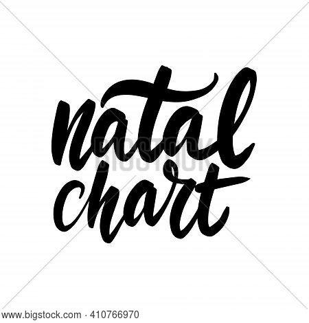 Natal Chart , Astrology Birth Chart Symbol. Inspirational Handwritten Brush