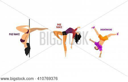 Set Of Various Styles Of Dancing, People Dancing Pole, Free, Break Dances Cartoon Vector Illustratio