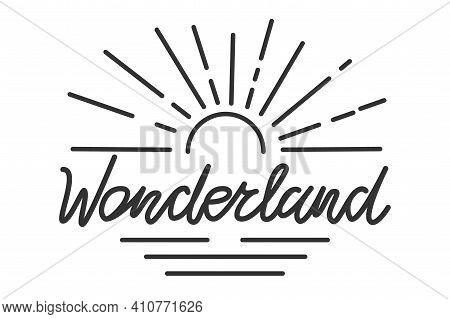 Retro Lettering Wonderland Vector Illustration Typography Artwork