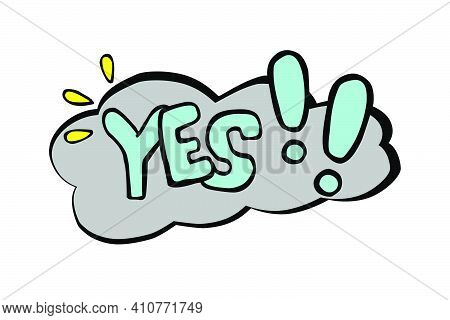 Vector Hand Draw Sketch Yes With Exclamation Sign, Red And Yellow Isolated On White