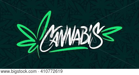 Abstract Hand Written Word Cannabis With Cannabis Leaf Vector