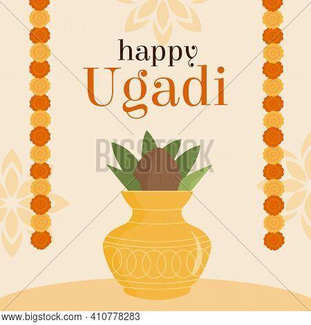 Happy Ugadi Festival Kannada Translation Happy Lunar New Year. South India Holiday. Offering Of Kala