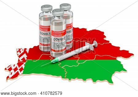 Vaccine And Syringe With Belarusian Map. Vaccination In Belarus Concept, 3d Rendering Isolated On Wh