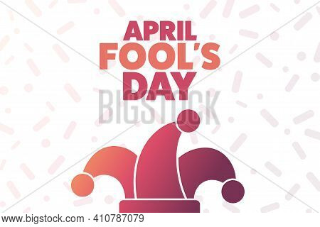 April Fools Day. Holiday Concept. Template For Background, Banner, Card, Poster With Text Inscriptio