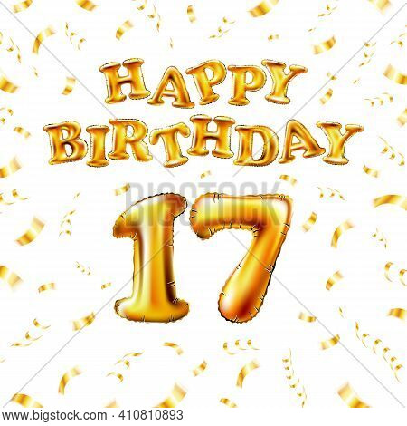 17 Happy Birthday Message Made Of Golden Inflatable Balloon Seventeen Letters Isolated On White Back