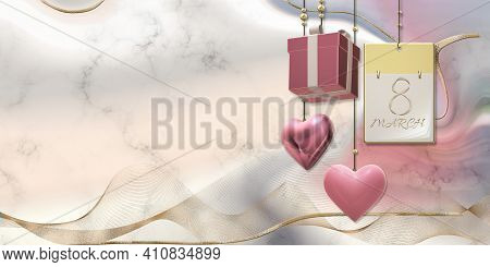 Women's Day 8th March. Calendar 8 March, Hanging 3d Gift Box, Golden Ribbon, Hearts On Pastel Pink L
