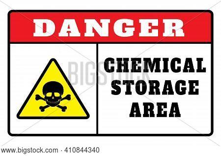 Danger Chemicals Sign Vector Image. Danger Chemical Storage. Sign