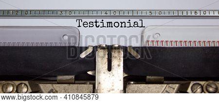Testimonial Symbol. The Word 'testimonial' Typed On Retro Vintage Typewriter. Business And Testimoni