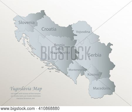 Yugoslavia Map, Administrative Division With Names, White Blue Card Paper 3d Vector