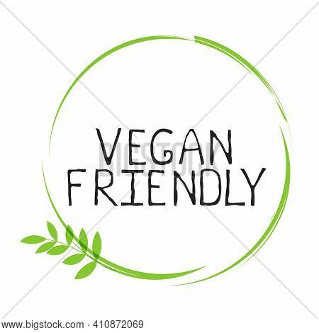 Vegan Friendly Label And High Quality Product Badges. Bio Home Made Food Organic Product Pure Health