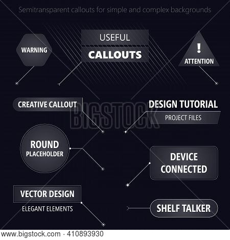 Useful Modern Futuristic Style Design Callouts. Semitransparent Text Placeholders For Simple And Com